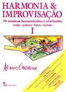 Livro – Harmonia e Improvisação - VOL. I