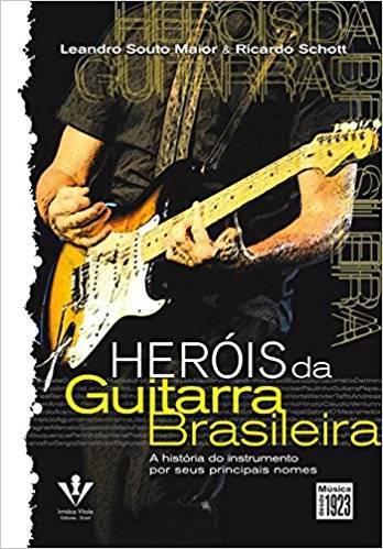 Livro – Heróis da Guitarra Brasileira