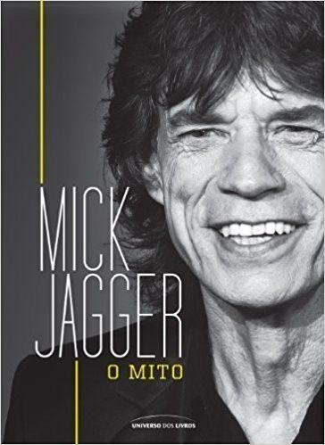 Livro - Mick Jagger - O Mito