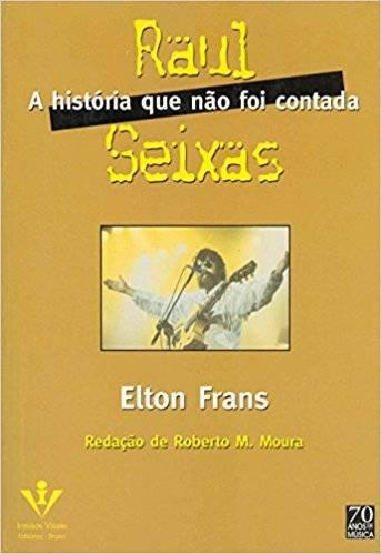 Livro – Raul Seixas, A História que não foi contada