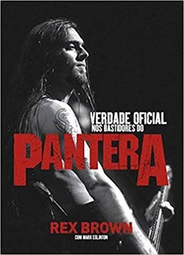 Livro - Verdade Oficial - Nos Bastidores do Pantera
