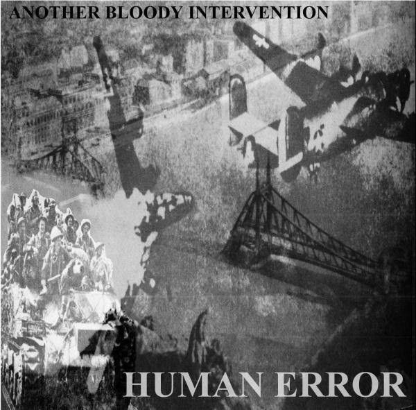 LP – Human Error/System Shit – Another Bloody Intervention/Kill That Nazi Bastard ( LP Importado )