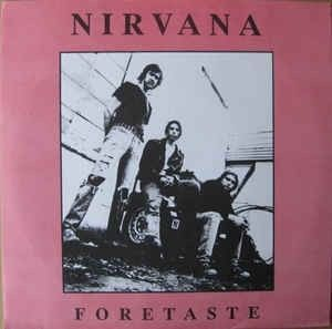 LP – Nirvana – Foretaste