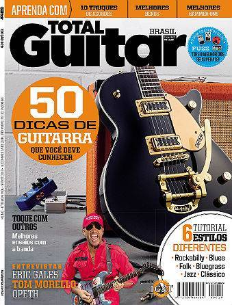 Revista Total Guitar Brasil #29 - ERIC GALES, TOM MORELLO e OPETH