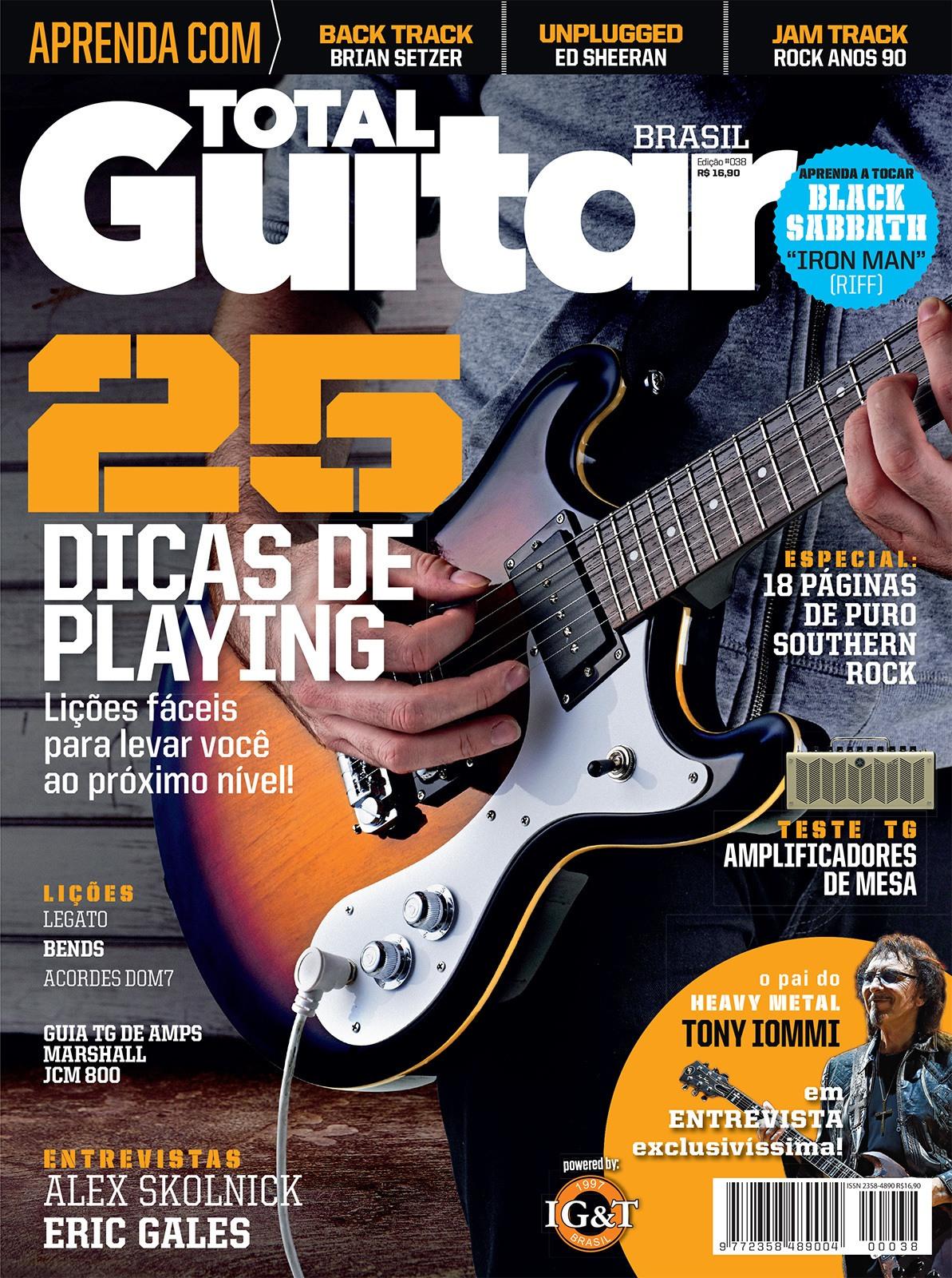 Revista Total Guitar Brasil #38 - Exclusivo Tony Iommi e 25 maneiras para melhorar seu playing