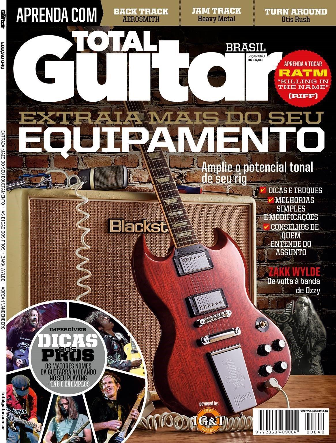 Revista Total Guitar Brasil #40 - Leve seu playing a um novo patamar com técnicas ímpares e dicas dos profissionais
