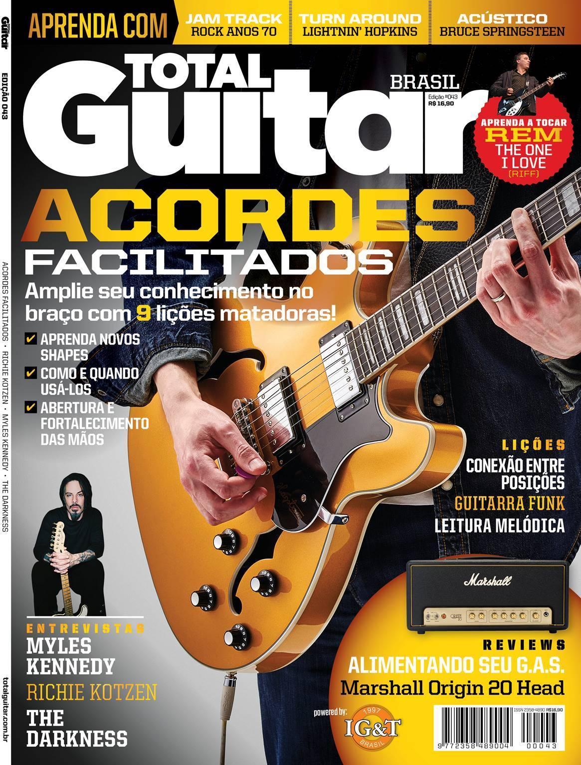 Revista Total Guitar Brasil #43 - Acordes facilitados, entrevistas com Myles Kennedy, Richie Kotzen, The Darkness, os brasileiros do Project 46 e muito mais