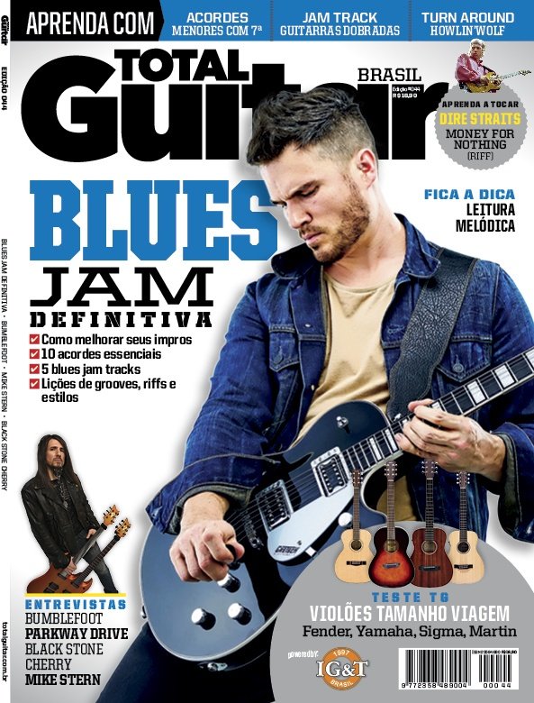 Revista Total Guitar Brasil #44 - Playing de Blues com licks, riffs, lições e faixas para tocar junto e entrevistas com Mike Stern e Bumblefoot