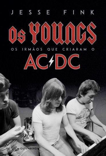 Livro - Os Youngs: Os Irmaos que Criaram o AC/DC