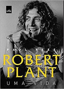 Livro Robert Plant: Uma vida – Livraria Digo