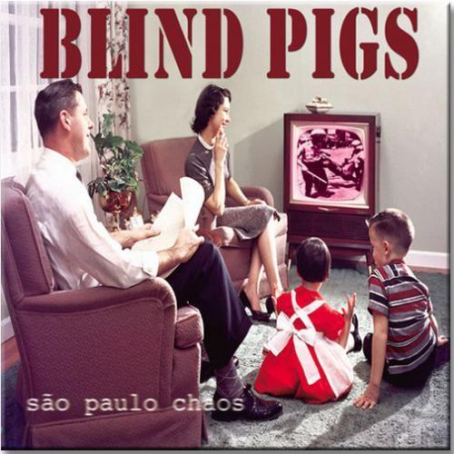 """Vinil Blind Pigs - São Paulo Chaos (vinil 10"""")"""
