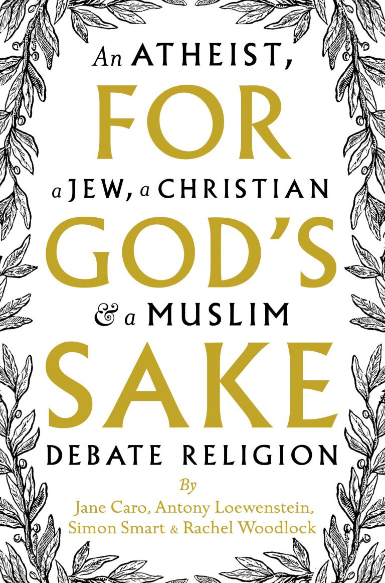 For God's Sake: An Atheist, A Jew, a Christian, and a Muslim Debate Religion