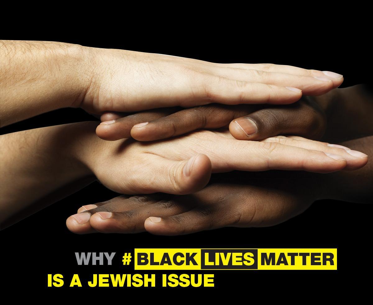 Why #BlackLivesMatter is Jewish Issue