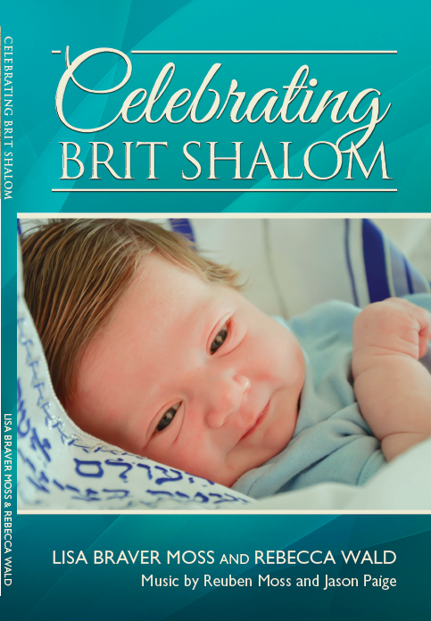 Celebrating Brit Shalom alternatives to circumcision book by Lisa Braver Moss and Rebecca Wald