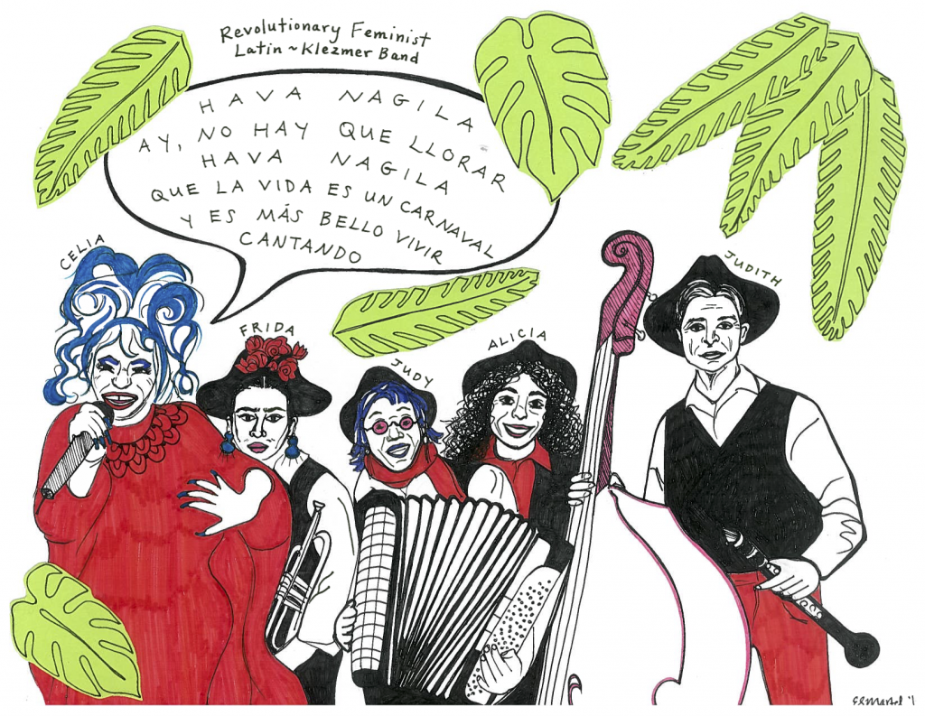An ink drawing of five people holding musical instruments, labeled a revolutionary feminist latin-klezmer band