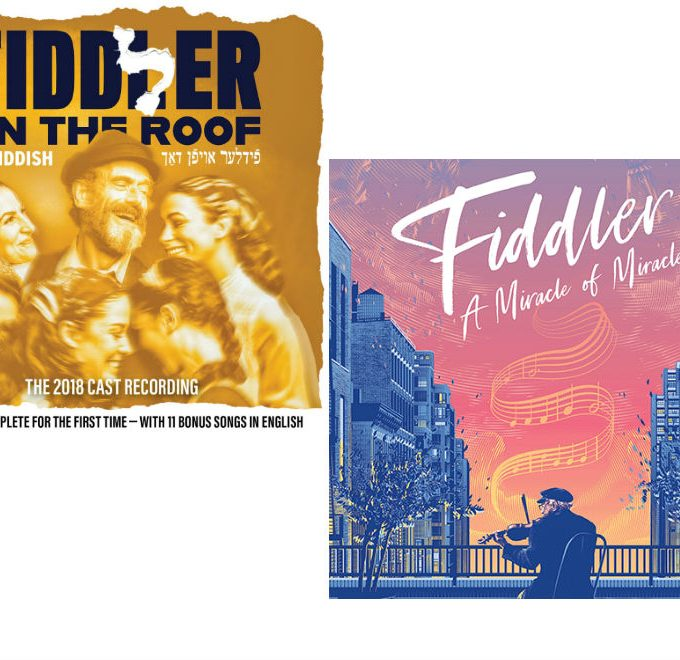Cover image of Fiddler on the Roof 2019 Cast Album (in Yiddish) and Post image of Fiddler: A Miracle of Miracles film