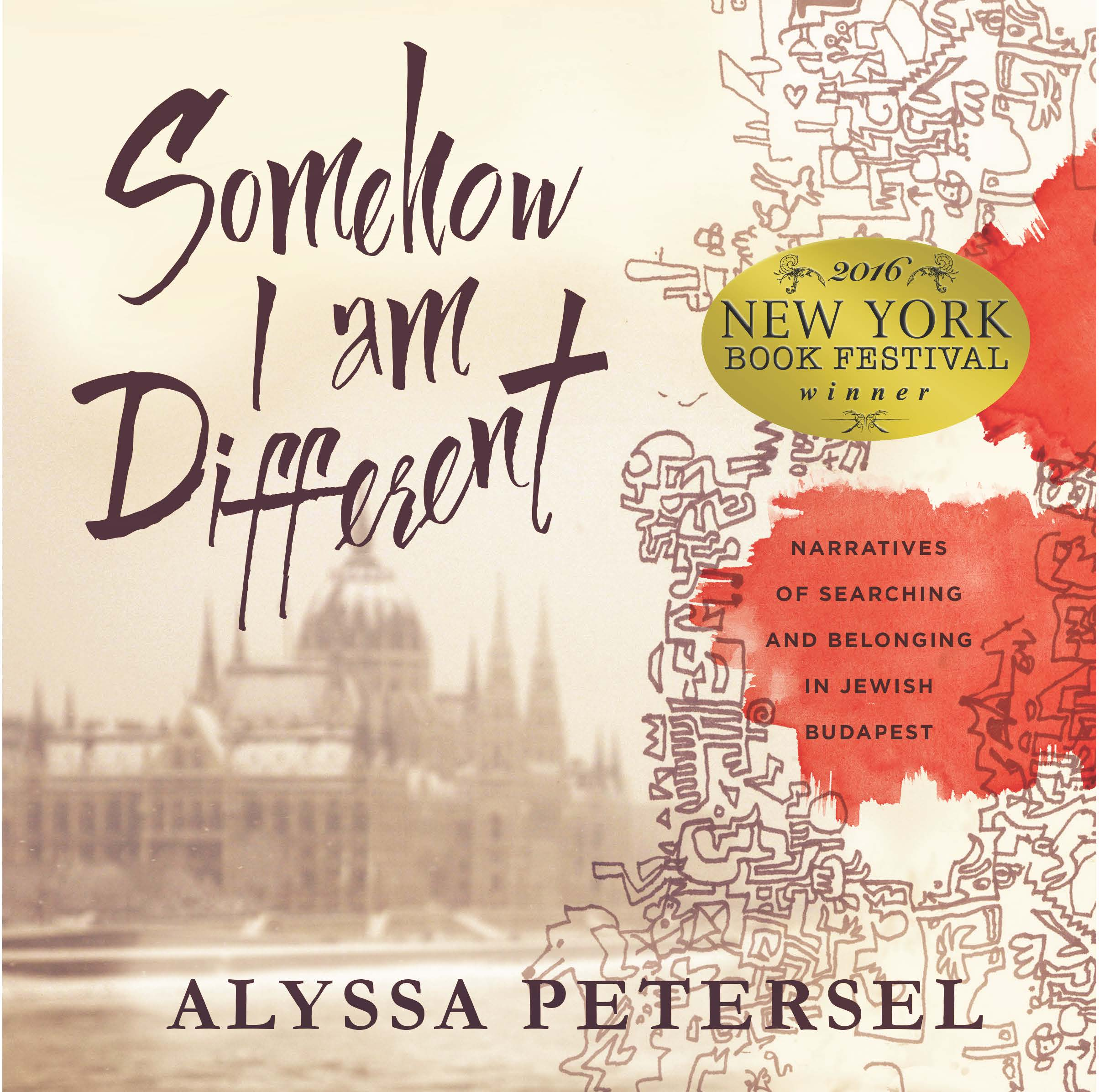 Somehow I Am Different, profiles of Hungarian Jewry by Alyssa Petersel