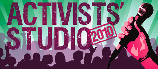 Inside the Activists' Studio 2010