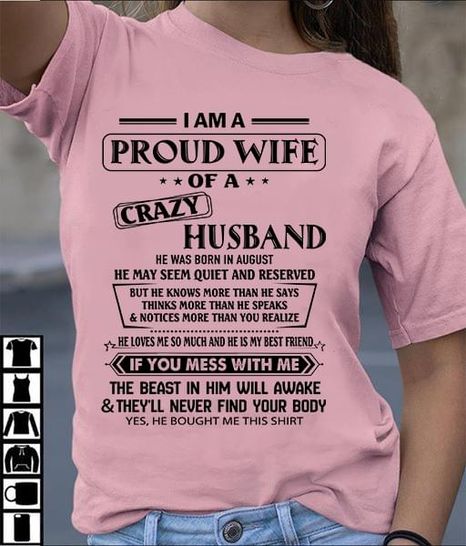 I Am Proud Wife Of A Crazy Husband He Was Born In August cotton t-shirt Hoodie Mug
