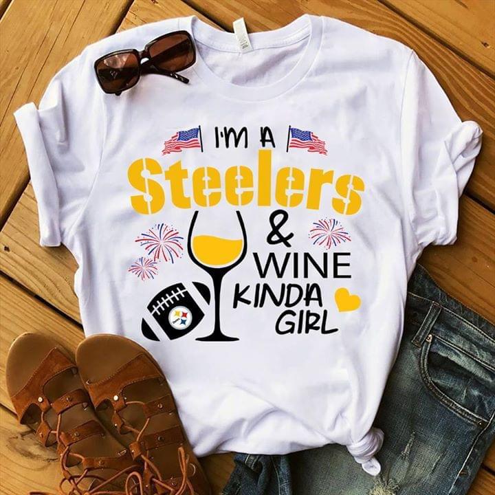 Im A Pittsburgh Steelers And Wine Kinda Girl For Fan T Shirt cotton t-shirt Hoodie Mug