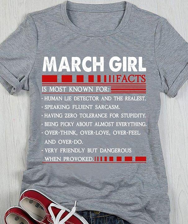 March Girl Facts Is Most Known For Human Lie Detector And The Realest cotton t-shirt Hoodie Mug