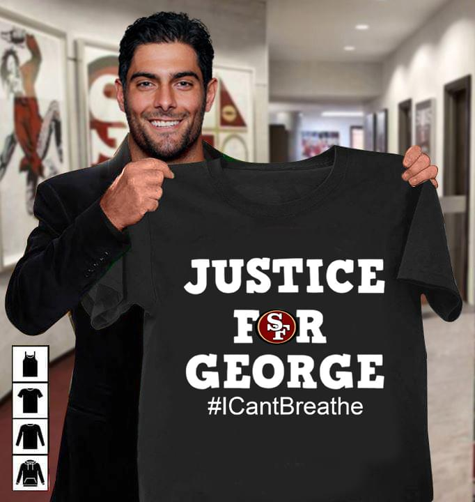 San Francisco 49ers Justice For George Floyd I Can Breathe cotton t-shirt Hoodie Mug