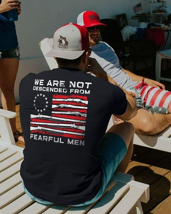 We Are Not Descended From Fearful Men Us Flag Gun Poliicy cotton t-shirt Hoodie Mug