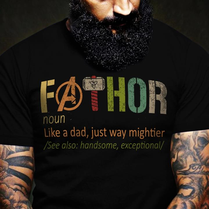 Funny Marvel Avengers Fathor Like A Dad Just Way Mightier T Shirt cotton t-shirt Hoodie Mug