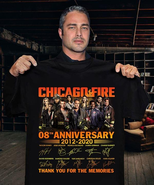 Chicago Fire Series 08th Anniversary 2012 2020 Signatures Thank You For The Memories T Shirt cotton t-shirt Hoodie Mug