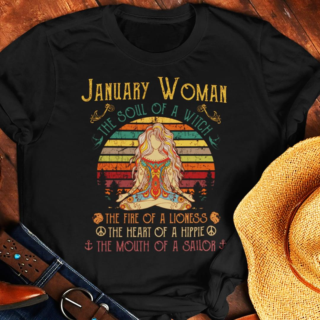 January Woman The Soul Of A Witch The Fire Of A Lioness Yoga Vintage Retro T Shirt cotton t-shirt Hoodie Mug