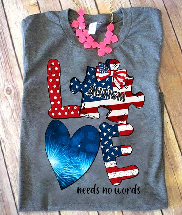 Autism Awareness Love Needs No Words American Flag T Shirt cotton t-shirt Hoodie Mug