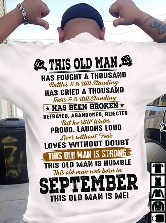 This Is Old Man Has Fought A Thousand Battles Is Still Standing Has Been Broken T Shirt cotton t-shirt Hoodie Mug