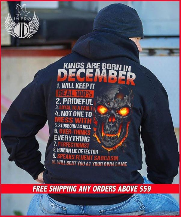Skull Kings Are Born In December Personality Traits Birthday Gifts cotton t-shirt Hoodie Mug
