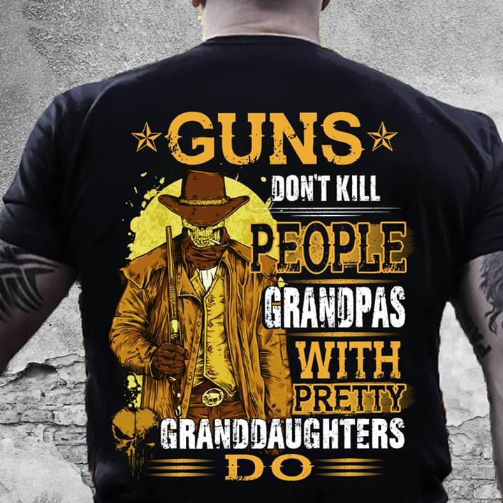 Cowboy Skeleton Guns Dont Kill People Grandpas With Pretty Granddaughters Do cotton t-shirt Hoodie Mug