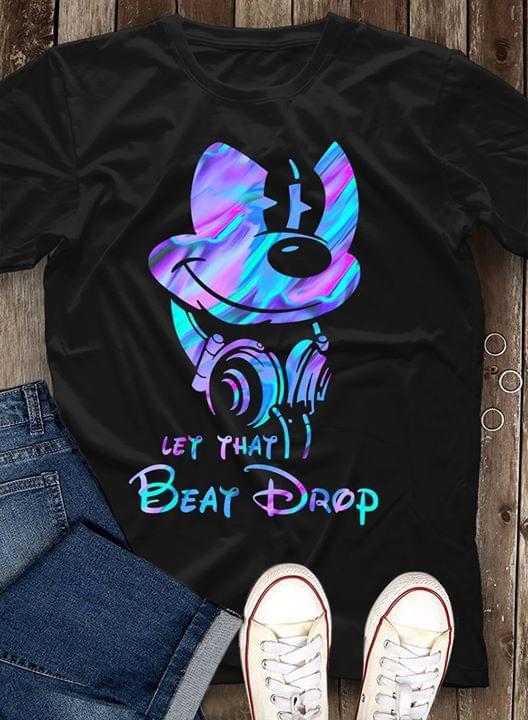 Mickey Mouse Disc Jockey Let That Beat Drop For Fan cotton t-shirt Hoodie Mug