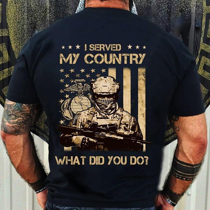 Flag Proud Veteran I Served My Country Whta Did You Do cotton t-shirt Hoodie Mug