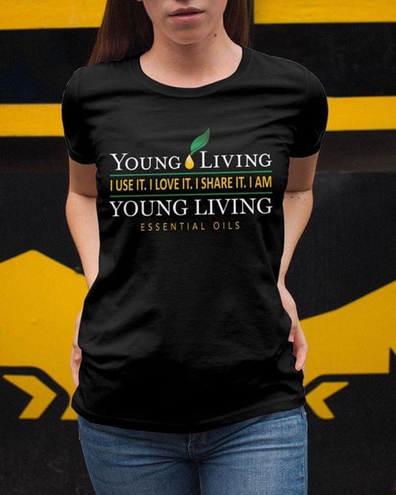 Young Living Essential Oils I Use It I Love It I Share It cotton t-shirt Hoodie Mug