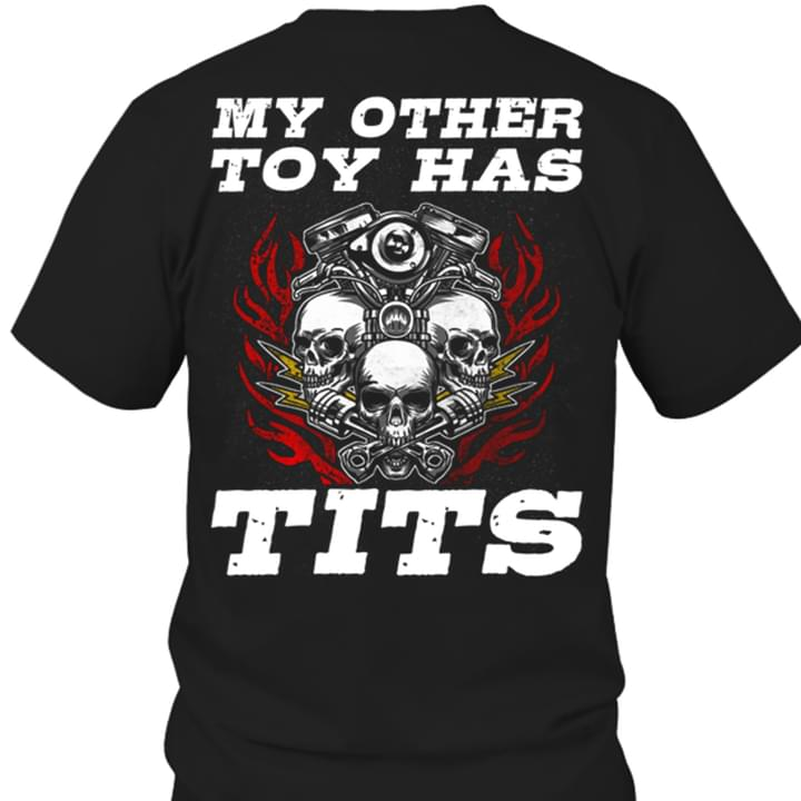 Skull My Other Toy Has Tits cotton t-shirt Hoodie Mug