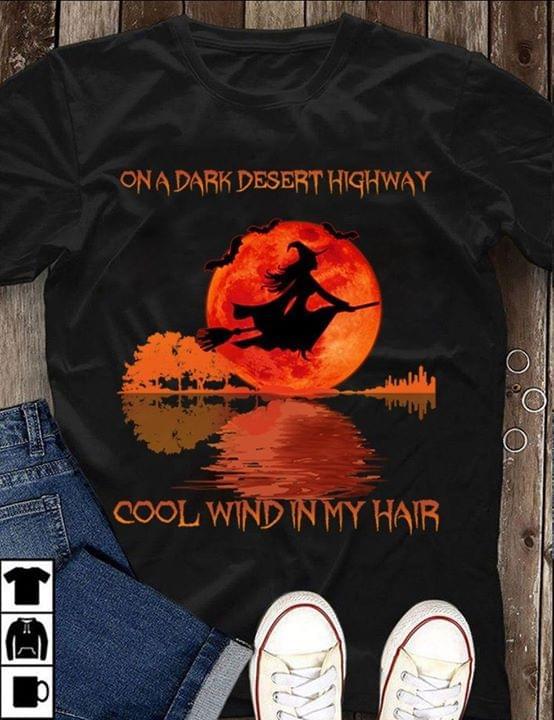Witch On A Dark Desert Highway Cool Wind In My Hair Guitar Moon Light cotton t-shirt Hoodie Mug