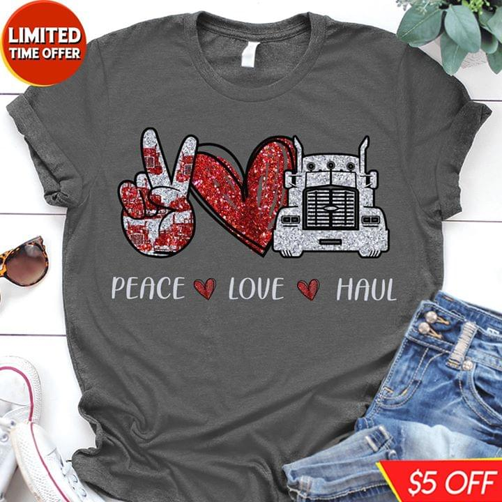 Peace Love Haul Moving Truck Heart For Lovers cotton t-shirt Hoodie Mug