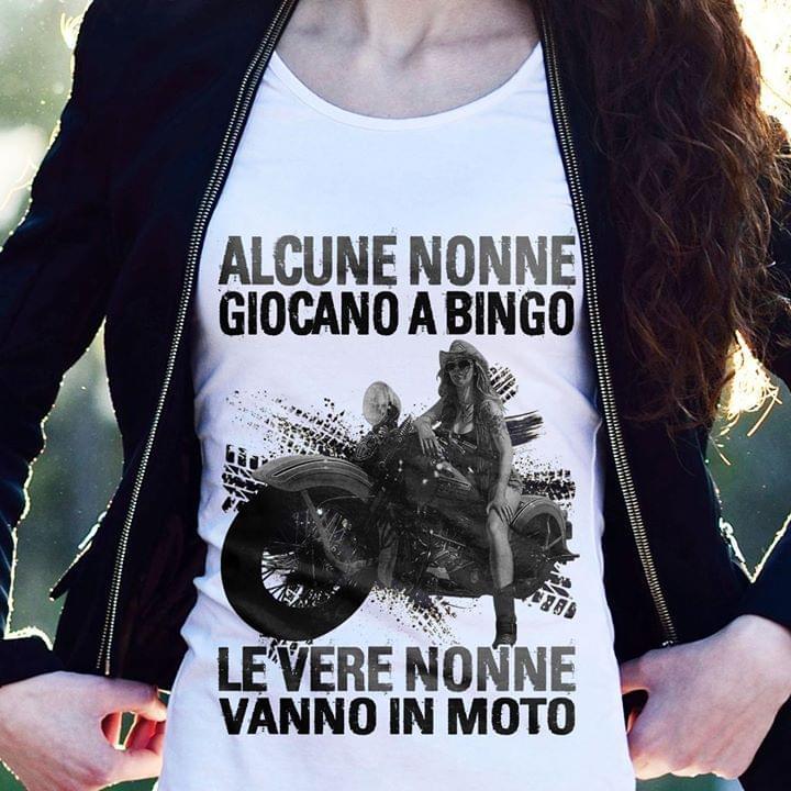 Motor Bike Alcune Nonne Giocano A Bingo Le Vere Nonne Vanno In Moto cotton t-shirt Hoodie Mug
