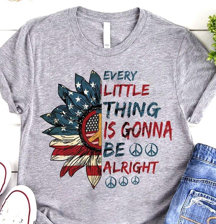 Us Flag Hippie Every Thing Is Gonna Be Alright cotton t-shirt Hoodie Mug