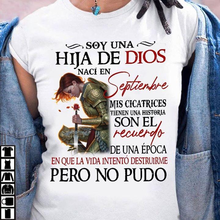 Soy Una Hija De Dios Naci En Septiembre Mis Cicatrices Tienen Una Historia T Shirt cotton t-shirt Hoodie Mug