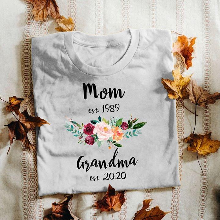 Mom Est 1989 Grandma Est 2020 Flower cotton t-shirt Hoodie Mug