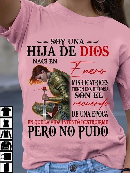 Soy Una Hija De Dios Naci En Enero Mis Cicatrices Tienen Historia Que La Vida Intento Destruirme Pero No Pudo cotton t-shirt Hoodie Mug