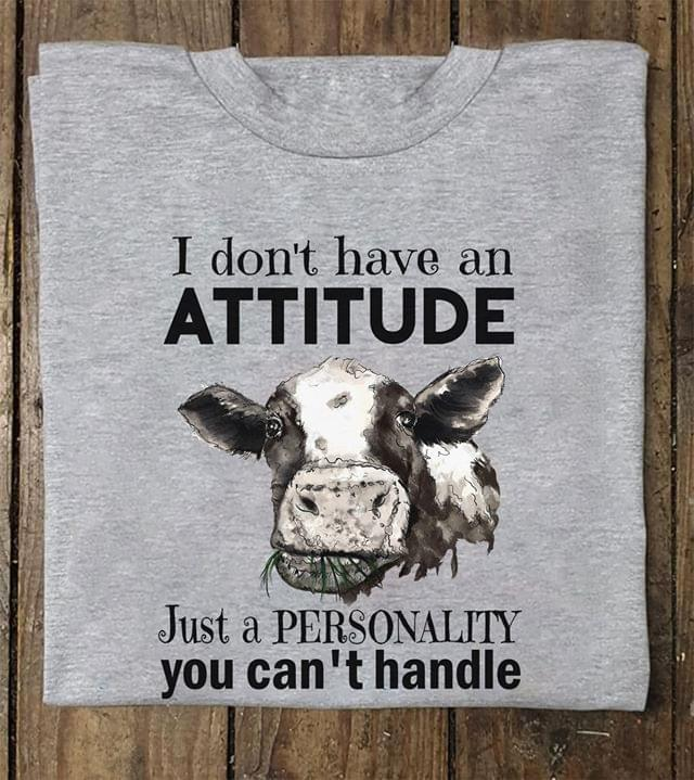 Heifer I Dont Have An Attitude Just A Personality You Cant Handle cotton t-shirt Hoodie Mug