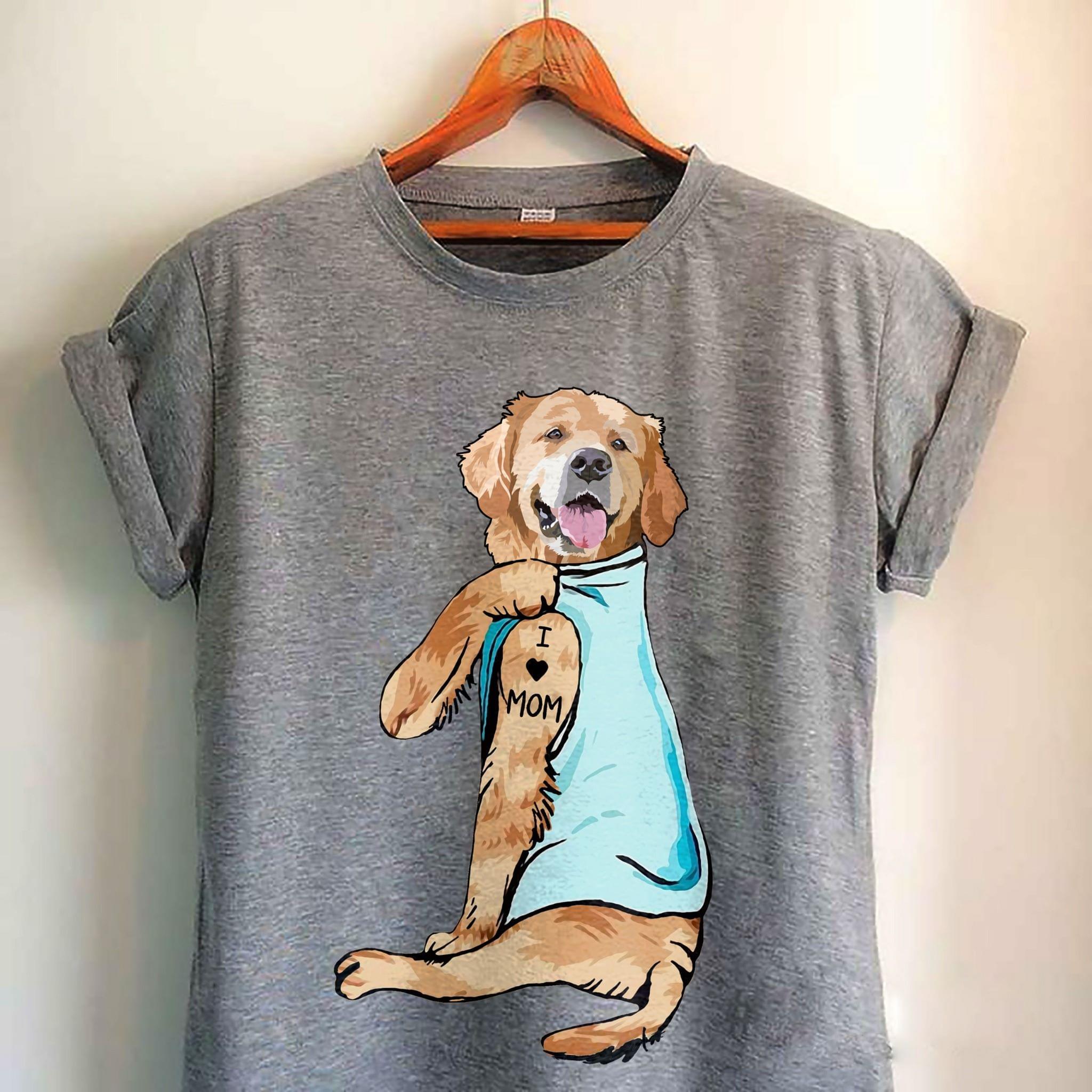 Golden Retriever I Love Mom Cute Art For Dogs Lovers cotton t-shirt Hoodie Mug