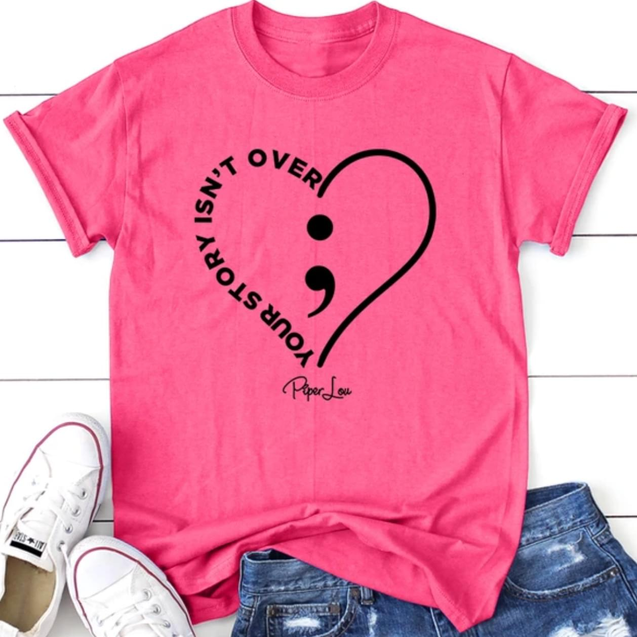 Your Story Isnt Over Love Piper Lou cotton t-shirt Hoodie Mug