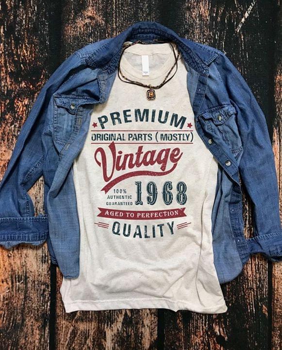 Premium Original Parts Vintage 1968 Aged To Perfection Quality cotton t-shirt Hoodie Mug