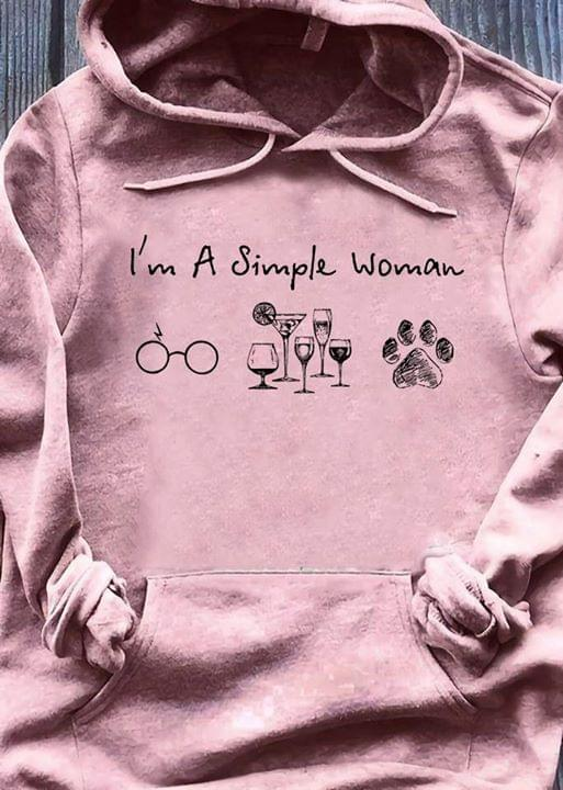 Im A Simple Woman Glasses Wine Dogs cotton t-shirt Hoodie Mug